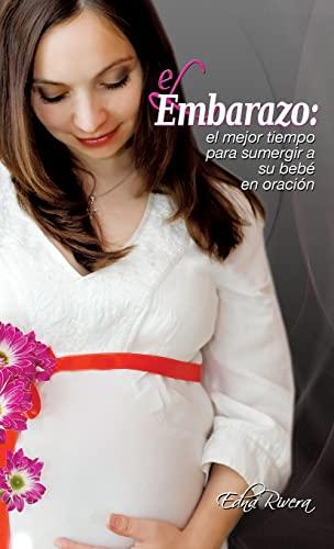 El Embarazo: Edna Rivera