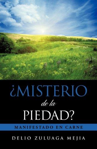 Misterio de La Piedad?: DELIO ZULUAGA MEJIA
