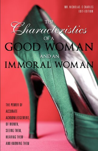 9781619043428: The Characteristics Of A Good Woman And An Immoral Woman