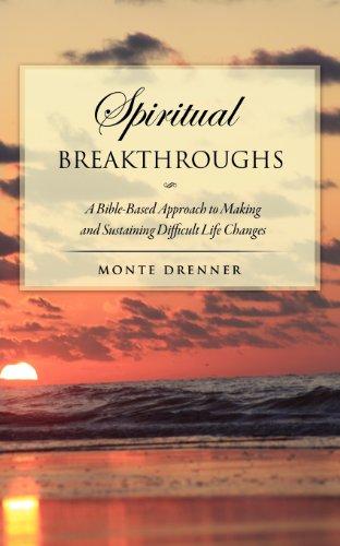 Spiritual Breakthroughs: Monte Drenner