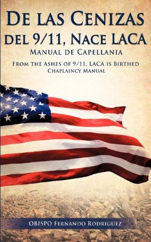 de Las Cenizas de 911, Nace Laca Manual de Capellania: Obispo Fernando Rodriguez