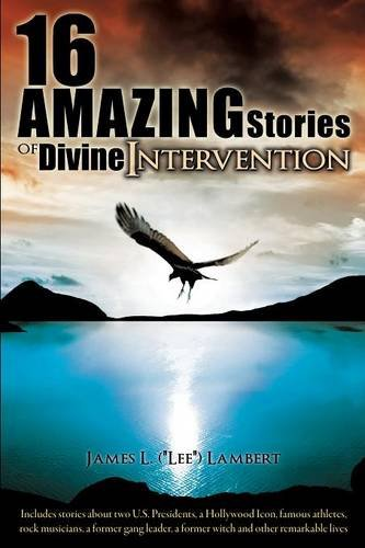 9781619047297: 16 Amazing Stories of Divine Intervention
