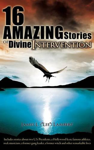 9781619047303: 16 Amazing Stories of Divine Intervention