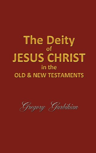 9781619048768: The Deity of Jesus Christ in the Old and New Testament