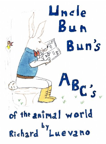 Uncle Bun Bun's ABC's Of The Animal World: Richard Luevano