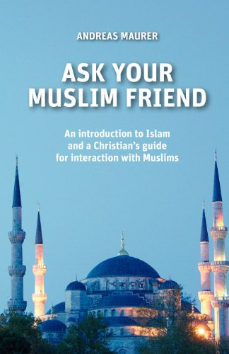 9781619049284: ASK YOUR MUSLIM FRIEND