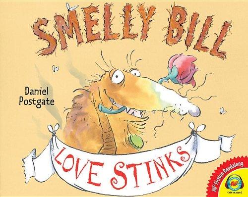 Smelly Bill Love Stinks (Fiction Readalong): Postgate, Daniel