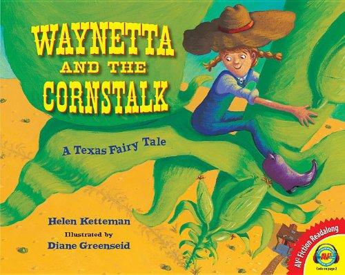 9781619131521: Waynetta and the Cornstalk: A Texas Fairy Tale (Fiction Readalong)