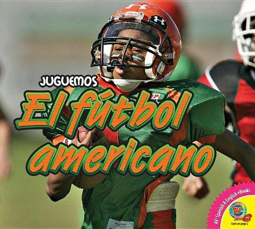 El Futbol Americano (Juguemos (AV2 Weigl)) (Spanish Edition): Durrie, Karen
