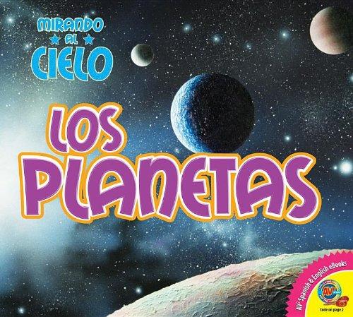 Los Planetas / The Planets (Mirando Al Cielo) (Spanish Edition): Aspen-Baxter, Linda; Kissock,...