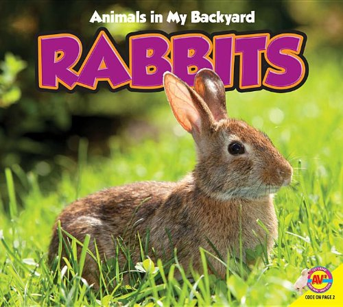 9781619132696: Rabbits, with Code (Animals in My Backyard)
