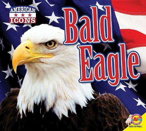 9781619133006: Bald Eagle (American Icons)
