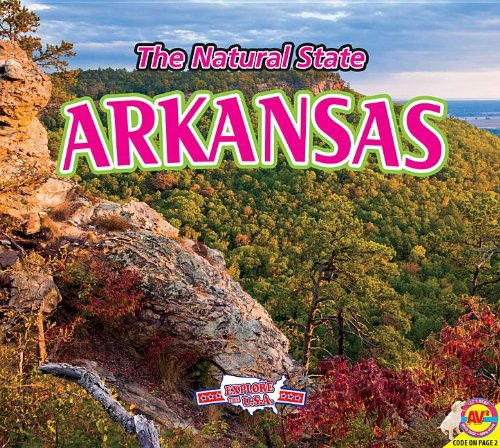 Arkansas (Explore the U.S.a.)