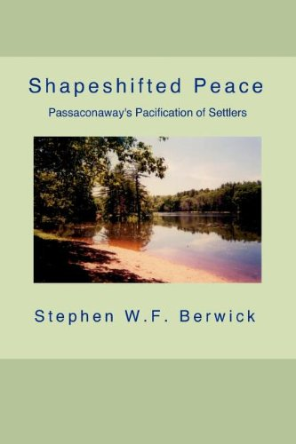 9781619180055: Shapeshifted Peace: Passaconaway's Pacification of Settlers