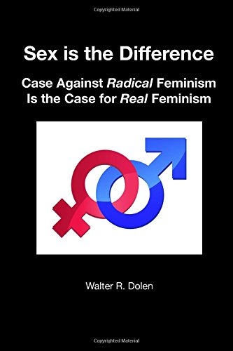 9781619180222: Sex is the Difference: Case Against Radical Feminism Is the Case for Real Feminism
