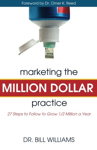 9781619200227: Marketing the Million Dollar Practice: 27 Steps to Follow to grow 1/2 Million a Year