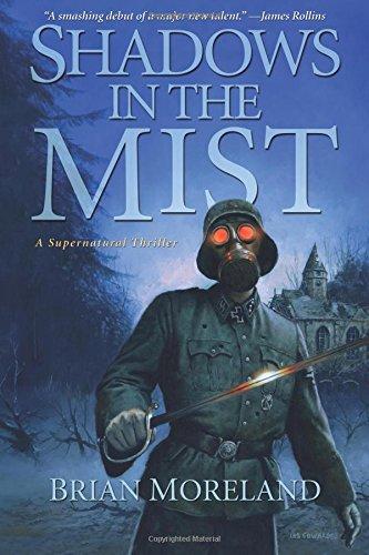 Shadows in the Mist: Moreland, Brian