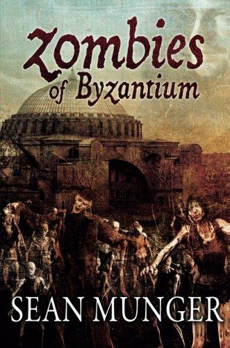 9781619212299: Zombies of Byzantium