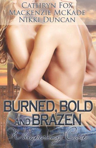 9781619212367: Burned, Bold and Brazen