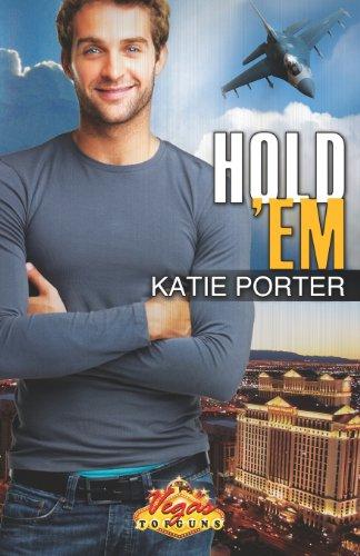 Hold 'Em (Vegas Top Guns): Katie Porter