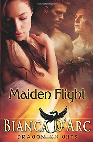 Maiden Flight (Paperback): Bianca D Arc
