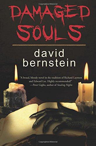 Damaged Souls: Bernstein, David