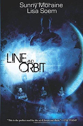 Line and Orbit: Lisa Soem; Sunny Moraine
