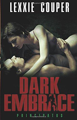 9781619217034: Dark Embrace (Principatus)