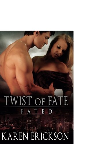 9781619217348: Twist of Fate (Fated)