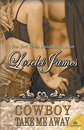 Cowboy Take Me Away: James, Lorelei