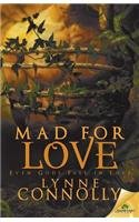 Mad for Love: Connolly, Lynne