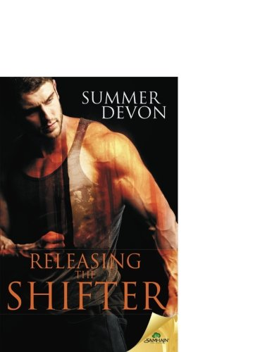 9781619228429: Releasing the Shifter