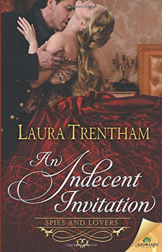 An Indecent Invitation: Laura Trentham