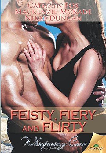 9781619230958: Feisty, Fiery and Flirty