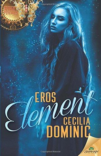 Eros Element: Cecilia Dominic
