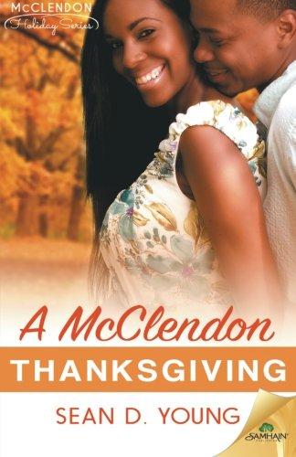 A McClendon Thanksgiving: Sean D. Young