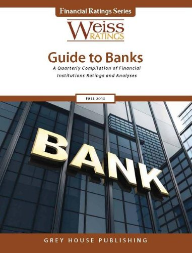 Weiss Ratings' Guide to Banks, Fall 2013 (Weiss Ratings Guide to Banks and Thrifts): n/a
