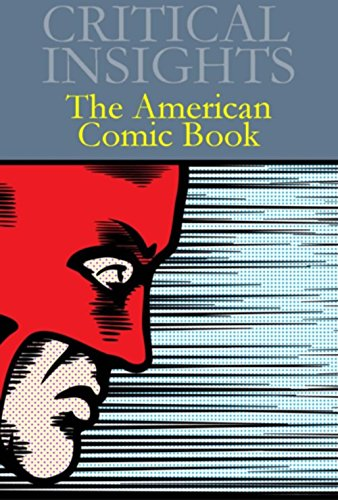 9781619252264: The American Comic Book (Critical Insights)