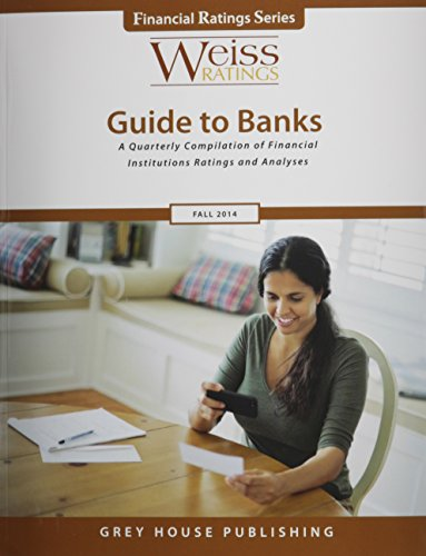 Weiss Ratings Guide to Banks, Fall 2014 (Paperback)