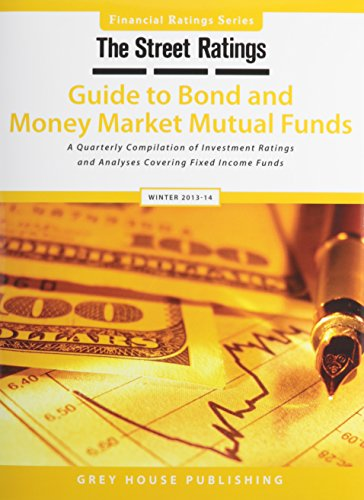 Thestreet Ratings Guide to Bond Money Market Mutual Funds, Winter 13/14 (Paperback)