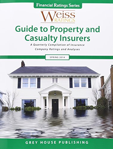 9781619253254: Weiss Ratings Guide to Property & Casualty Insurers, Spring 2014