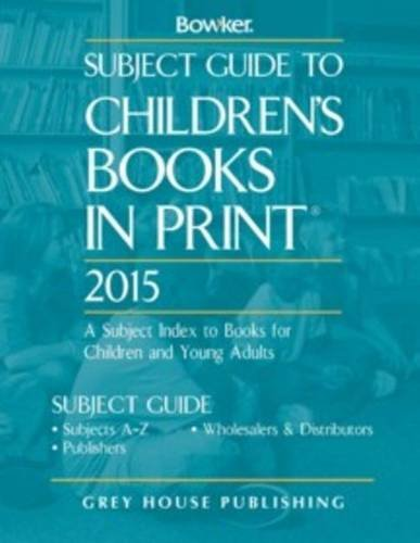 Subject Guide to Children s Books in Print 2015 (Hardback)
