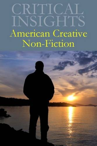 American Creative Non-Fiction (Critical Insights)