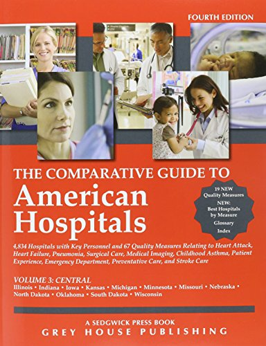 9781619254602: The Comparative Guide To American Hospitals: Central Region