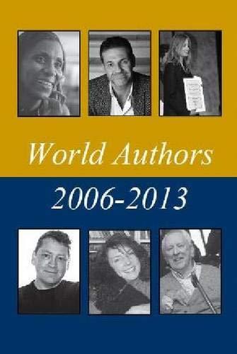 9781619254671: World Authors 2006-2013