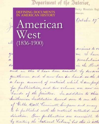 Defining Documents in American History: American West (1836-1900): Print Purchase Includes Free ...