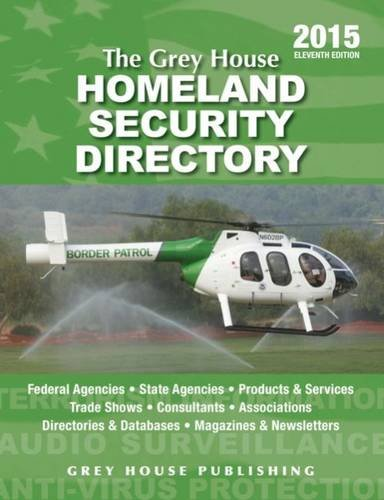 The Grey House Homeland Security Directory, 2015: Laura Mars
