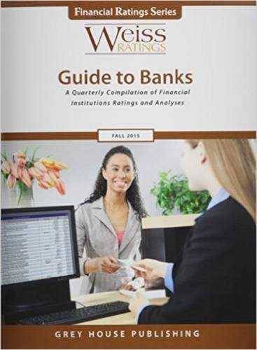 Weiss Ratings Guide to Banks, Fall 2015 (Paperback)