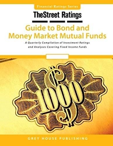 TheStreet Ratings Guide to Bond Money Market Mutual Funds (Paperback)