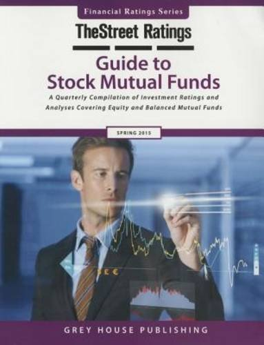 TheStreet Ratings Guide to Stock Mutual Funds, Spring 2015 (Paperback)